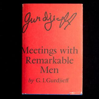 Meetings with Remarkable Men. G. I. Gurdjieff