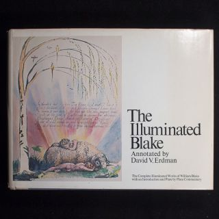 The Illuminated Blake. William Blake, David V. Erdman, annotations