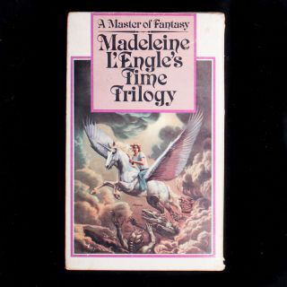 Madeleine L'Engle's Time Trilogy. Madeleine L'Engle