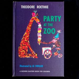 Party at the Zoo. Theodore Roethke, Al Swiller, illustrations