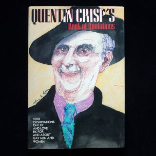 Quentin Crisp's Book of Quotations. Quentin Crisp, Amy Appleby