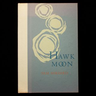 Hawk Moon. Sam Shepard