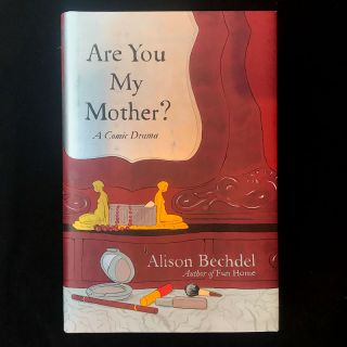 Are You My Mother? Alison Bechdel