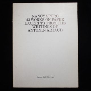 43 Works on Paper. Nancy Spero, Antonin Artaud