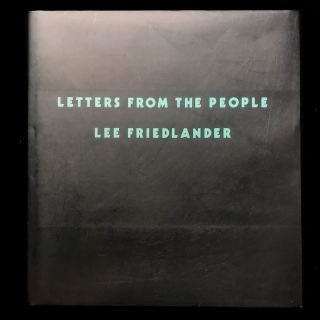 Letters from the People. Lee Friedlander