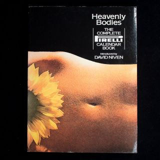 Heavenly Bodies. Pirelli, Derek Forsyth, David Niven, art director, introduction