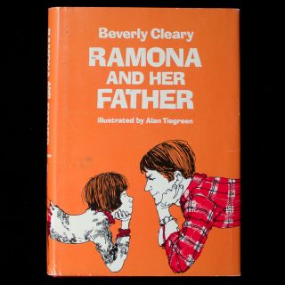 Ramona and Her Father. Beverly Cleary, Alan Tiegreen