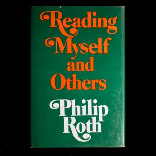 Reading Myself and Others. Philip Roth