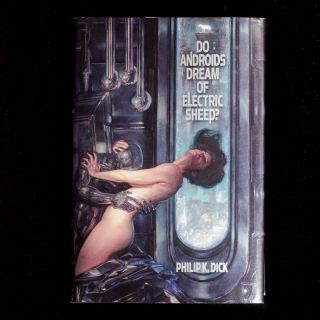 Do Androids Dream of Electric Sheep? Philip K. Dick