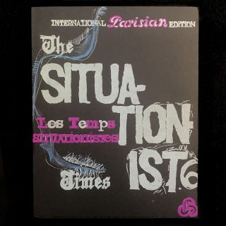 The Situationist Times N° 6 (Les Temps Situationnistes N° 6). Jacqueline de Jong, Pierre...