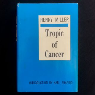 Tropic of Cancer. Henry Miller