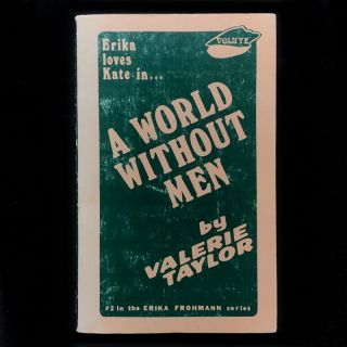 A World Without Men. Valerie Taylor, pseud. of Velma Tate