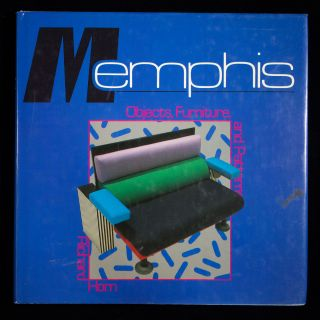Memphis: Objects, Furniture, and Patterns