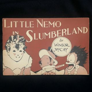 Little Nemo In Slumberland. Winsor McCay, August Derleth, introduction
