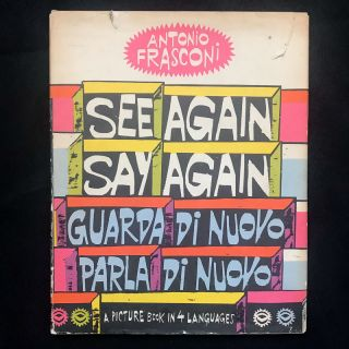 See Again Say Again. Antonio Frasconi