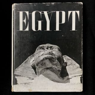 Egypt. George Hoyningen-Huene, George Steindorff, photos, text