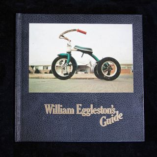 William Eggleston's Guide. William Eggleston