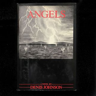 Angels. Denis Johnson