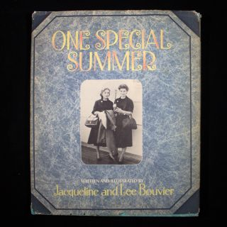 One Special Summer. Jacqueline and Lee Bouvier.