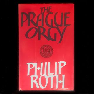 The Prague Orgy. Philip Roth