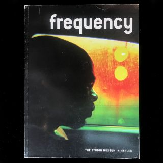 Frequency. Thelma Golden, Christine Y. Kim