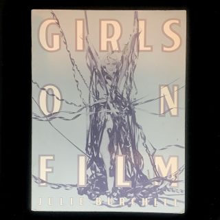 Girls on Film. Julie Burchill