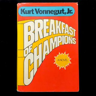 Breakfast of Champions. Kurt Vonnegut Jr