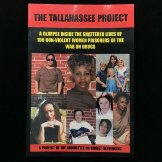 The Tallahassee Project: One Hundred Prisoners of the War On Drugs. John Beresford, Committee On...