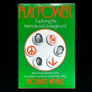 Play Power. Richard Neville