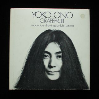 Grapefruit: A Book of Instructions by Yoko Ono