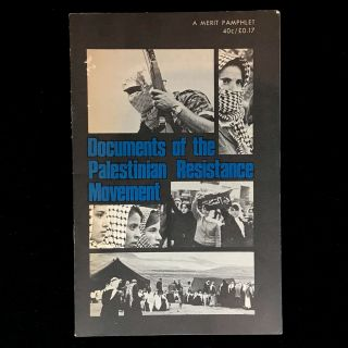 Documents of the Palestinian Resistance Movement. George Habash, Nayef Hawatmeh