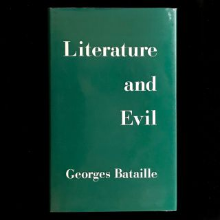 Literature and Evil. Georges Bataille, Alastair Hamilton