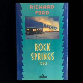 Rock Springs. Richard Ford