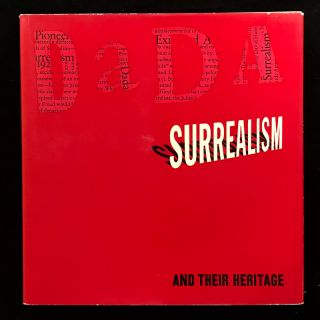 Dada, Surrealism, and Their Heritage. William S. Rubin