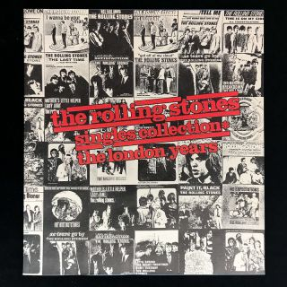 The Rolling Stones Singles Collection. The Rolling Stones, Anthony DeCurtis, Andrew Oldham, Mick...