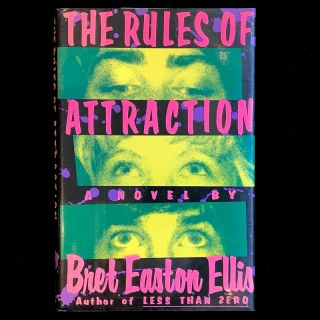 The Rules of Attraction. Bret Easton Ellis