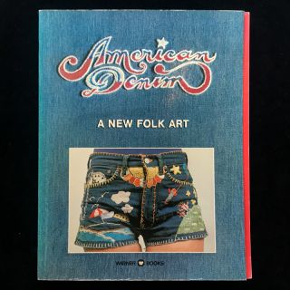 American Denim. Richard M. Owens, Tony Lane, Peter Beagle, Baron Wolman, the Denim Artists, text,...