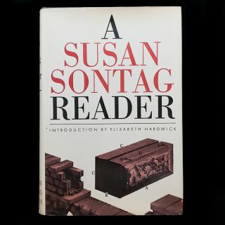 A Susan Sontag Reader. Susan Sontag, Elizabeth Hardwick, introduction
