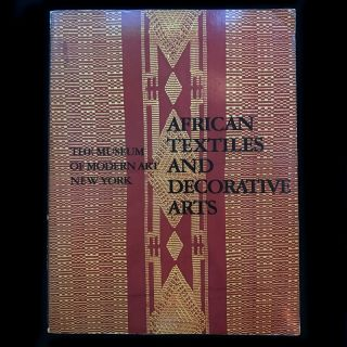 African Textiles and Decorative Arts. Roy Sieber