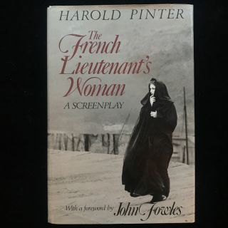 The French Lieutenant's Woman. Harold Pinter, John Fowles, foreword