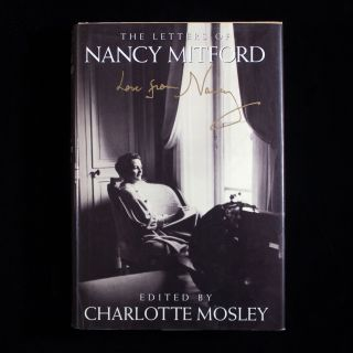 Love from Nancy: The Letters of Nancy Mitford. Nancy Mitford.