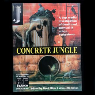 Concrete Jungle. Mark Dion, Alexis Rockman