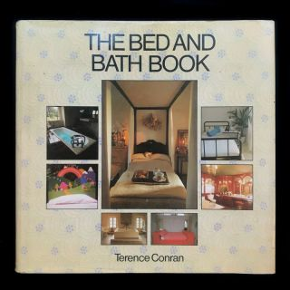 The Bed and Bath Book. Terence Conran