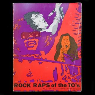 Rock Raps of the 70's. Walli Elmlark, Timothy Green Beckley, Tom Doerr, designer
