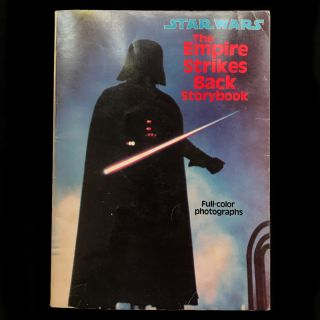 The Empire Strikes Back Storybook. story, screenplay, George Lucas, Leigh Brackett, Lawrence...