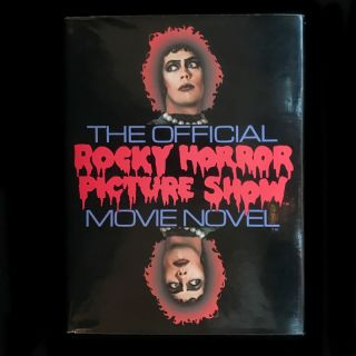 The Official Rocky Horror Picture Show Movie Novel. editing, adaptation, Jim Sharman, Richard...