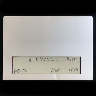 A Pictures Book for J.C. Xmas 1984