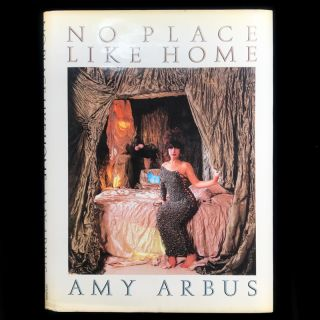 No Place Like Home. Amy Arbus