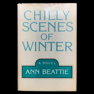 Chilly Scenes of Winter. Ann Beattie