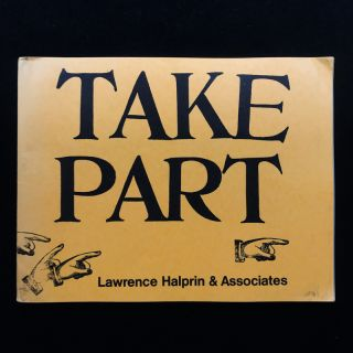 Take Part. Lawrence Halprin, Associates